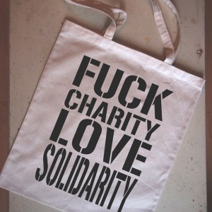 cotton_bag-FuckCharityLoveSolidarity